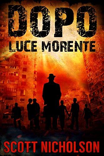 Luce Morente (Dopo Vol. 6) (Italian Edition)