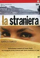 La Straniera [Italian Edition]