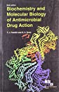 Biochemistry And Molecular Biology Of Antimicrobial Drug Action, 6th Edition [Paperback] [Jan 01, 2005] Franklin T.J. Et. Al