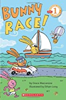 Bunny Race! (Scholastic Readers: Level 1)