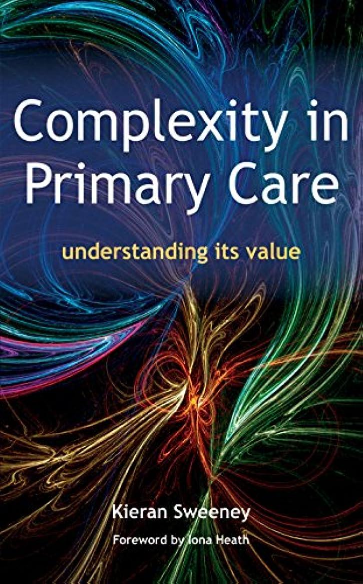 かわいらしい石ボーナスComplexity in Primary Care: Understanding its Value (English Edition)
