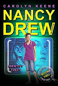 Identity Theft: Book Two in the Identity Mystery Trilogy (Nancy Drew (All New) Girl Detective 34) by [Keene, Carolyn]
