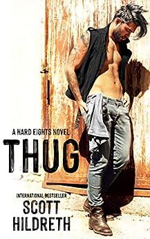 THUG (HARD EIGHTS MC Book 1) by [Hildreth, Scott]