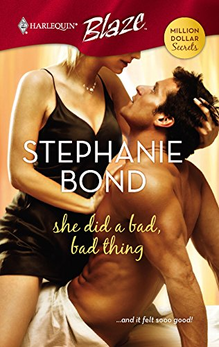 Download She Did A Bad, Bad Thing (Harlequin Blaze) 0373793421