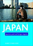 Deviance and Inequality in Japan: Japanese Youth and Foreign Migrants