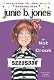 Junie B. Jones #9: Junie B. Jones Is Not a Crook