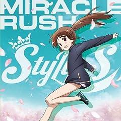 StylipS「MIRACLE RUSH」のジャケット画像