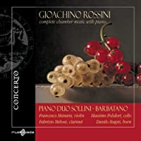 Rossini: Complete Chamber Music With Piano by Sollini (2013-01-29)