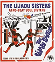 Afro-Beat Soul Sisters: the Lijadu Sisters at Afro