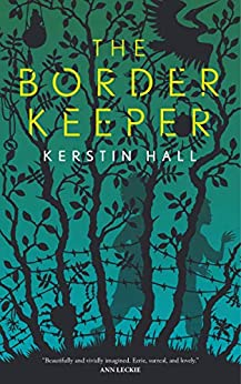 The Border Keeper by [Hall, Kerstin]