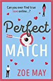Perfect Match: The bestselling laugh-out-loud romantic comedy you won't be able to be put down! (English Edition)