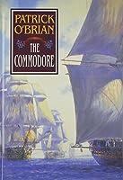 The Commodore (Aubrey/Maturin Novels)