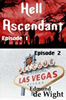 Hell Ascendant: A Story of the Apocalypse Episodes 1 & 2