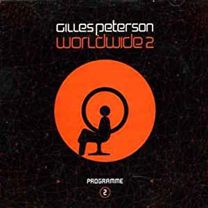 Worldwide 2 Compiled By Gilles Peterson