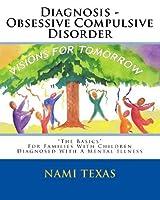 Diagnosis - Obsessive Compulsive Disorder: Visions for Tomorrow - The Basics [並行輸入品]