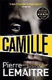 Camille: The Brigade Criminelle Trilogy Book 3 (Brigade Criminelle Series)