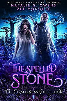 The Spelled Stone (The Cursed Seas Collection Book 9) by [G. Owens, Natalie, Monodee, Zee, Seas, Cursed, Legacy, Charmed]