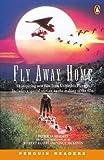 *FLY AWAY HOME  (CASS PACK)        PGRN2 (Penguin Readers (Graded Readers))