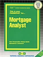Mortgage Analyst (Passbooks for Career Opportunities)