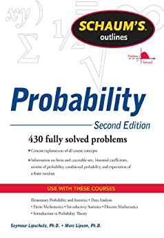Schaum's Outline of Probability, Second Edition (Schaum's Outlines) by [Lipschutz, Seymour, Lipson, Marc]