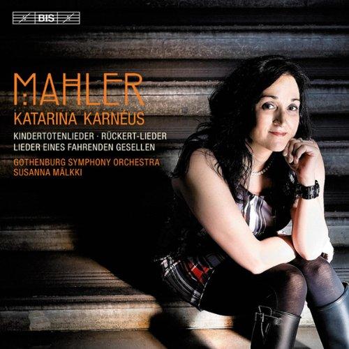 マーラー:歌曲集 / カタリナ・カルネウス (Mahler - Orchestral Songs) [Hybrid SACD]