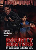 Bounty Hunters [DVD]