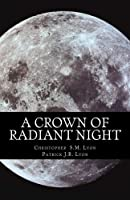 A Crown of Radiant Night (Seven Thunders of Heaven)