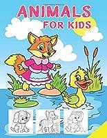Animals for Kids: Coloring Book for Kids, Toddlers, Children's, Kindergarten, Preschool - ages 4-8