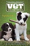 Fight for Life #1 (Vet Volunteers)