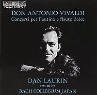 Vivaldi: Recorder Concertos by Dan Laurin (2000-08-07)