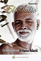 El sabio: Conversaciones con Sri Ramana Maharshi