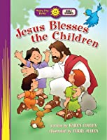 Jesus Blesses the Children (Happy Day Books: Bible Stories)