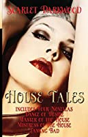 House Tales: Companion Book to Pleasure House