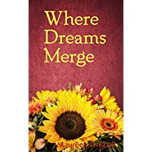 Where Dreams Merge (Jasmine Cottage Book 2)