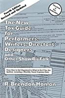 The New Tax Guide for Performers, Writers, Directors, Designers and Other Show Biz Folk (Limelight)