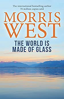 The World Is Made of Glass by [West, Morris]