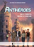 Antihéroes (Spanish Edition)
