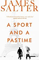 A Sport and a Pastime by James Salter(2014-07-03)