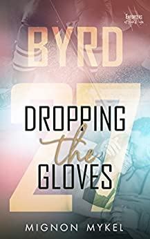 27: Dropping the Gloves (Enforcers of San Diego Book 1) by [Mykel, Mignon]
