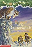 SUNSET OF THE SABERTOOTH (MAGIC TREE HOUSE, NO 7)