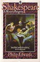 Shakespeare: A Writer's Progress (OPUS S.)