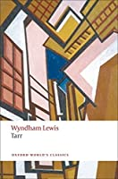 Tarr (Oxford World's Classics) by Wyndham Lewis Scott W. Klein(2010-09-30)