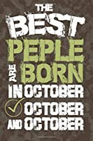 the best people are born in October: Notebook Birthday Gift 6x9 Inch Journal Lined 120 Pages