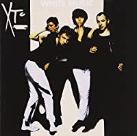 White Music by XTC (2014-05-27)