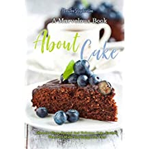 A Marvelous Book about Cakes