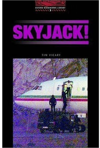 Skyjack! (Oxford Bookworms Library)の詳細を見る