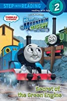Secret of the Green Engine (Thomas & Friends) (Step into Reading)