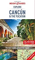 Insight Guides Explore Cancun & the Yucatan (Travel Guide with Free eBook) (Insight Explore Guides)
