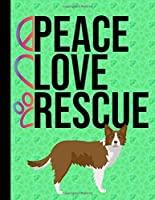 Peace Love Rescue: 5 Year Planner 2020 - 2024 Monthly Planner Organizer Undated Calendar And ToDo List Tracker Notebook Border Collie Dog Green Cover