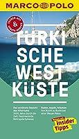 MARCO POLO Reisefuehrer Tuerkische Westkueste: Reisen mit Insider-Tipps. Inklusive kostenloser Touren-App & Update-Service